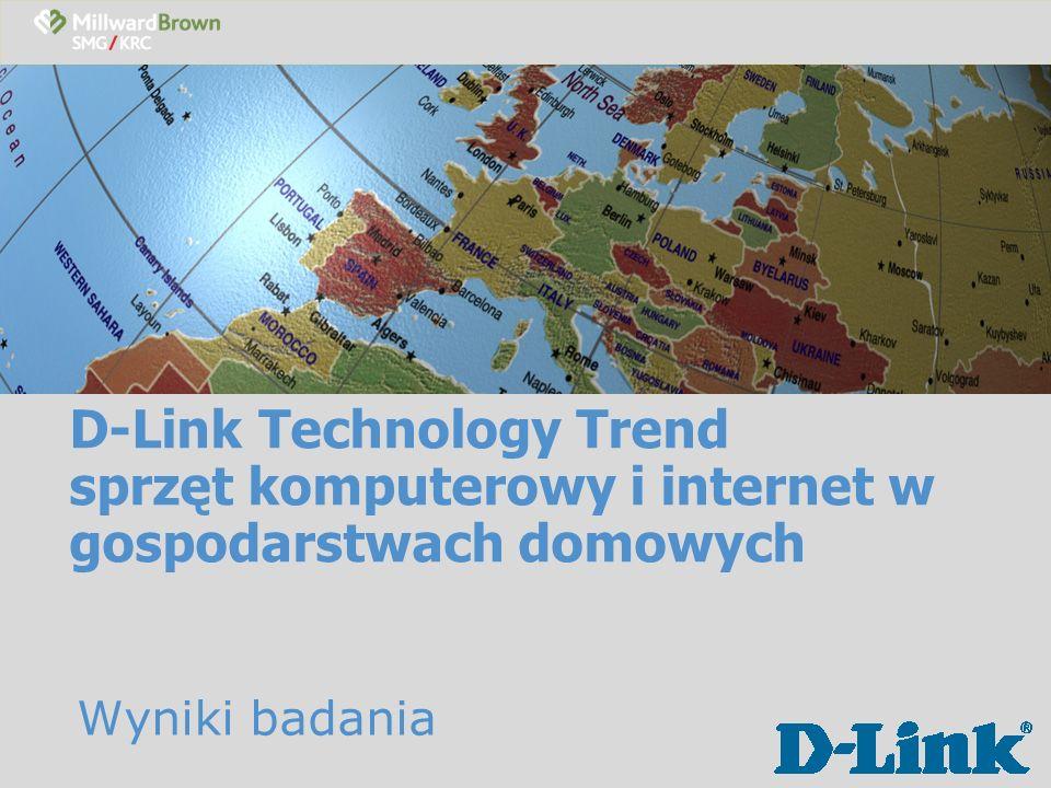 D-Link Technology Trend sprzęt komputerowy i internet w gospodarstwach domowych Wyniki badania