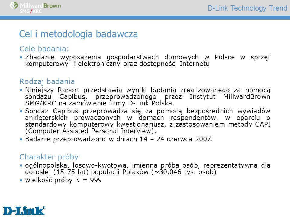 D-Link Technology Trend Cel i metodologia badawcza Cele badania: Zbadanie wyposażenia gospodarstwach domowych w Polsce w sprzęt komputerowy i elektron