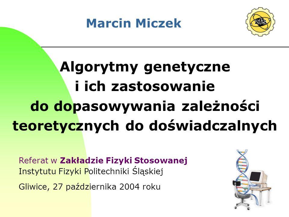 2 Plan referatu 1.Problem optymalizacji globalnej 2.Algorytmy genetyczne od podstaw 3.Zastosowanie AG w dopasowaniu… na przykładzie metody PLS 3 4.Podsumowanie i literatura o AG 5.Plan dalszej pracy