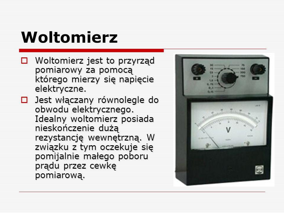 Woltomierz Woltomierz jest to przyrząd pomiarowy za pomocą którego mierzy się napięcie elektryczne. Woltomierz jest to przyrząd pomiarowy za pomocą kt