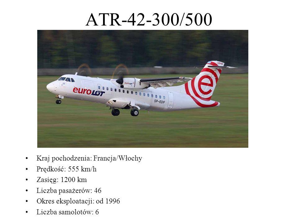 ATR-42-300/500 Kraj pochodzenia: Francja/Włochy Prędkość: 555 km/h Zasięg: 1200 km Liczba pasażerów: 46 Okres eksploatacji: od 1996 Liczba samolotów: