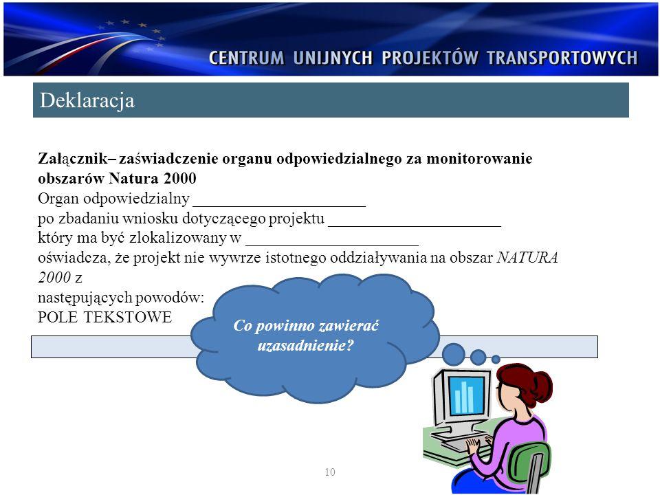 Załącznik– zaświadczenie organu odpowiedzialnego za monitorowanie obszarów Natura 2000 Organ odpowiedzialny _____________________ po zbadaniu wniosku