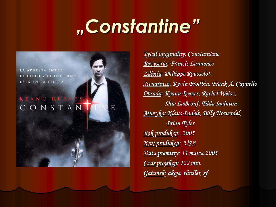 Johna Constantine z całą pewnością nie można zaliczyć do grona zwykłych palaczy.
