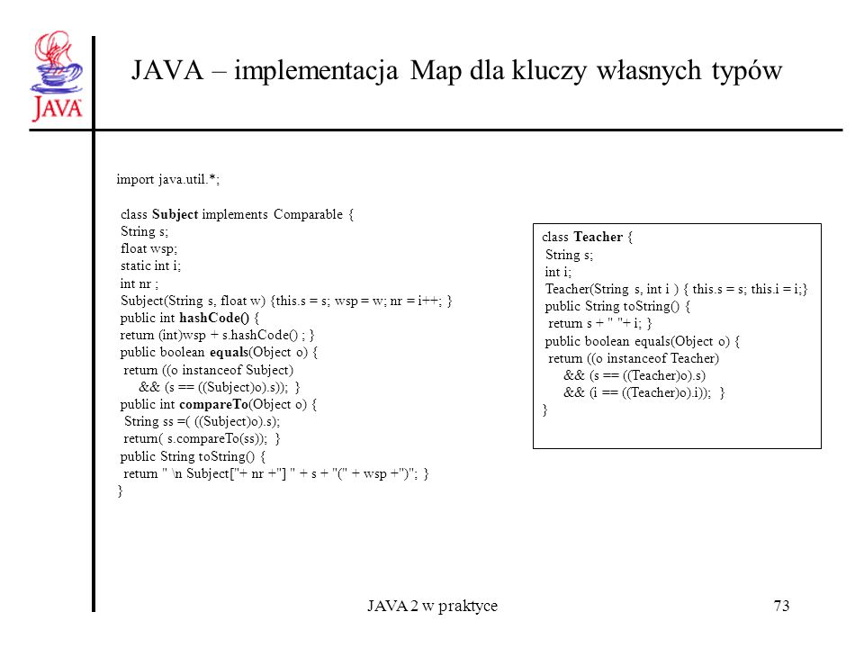 JAVA 2 w praktyce84 JAVA – System wejścia - wyjścia: klasa File import java.io.*; import java.util.*; class DirFilter implements FilenameFilter{ String s; DirFilter(String s) { this.s = s;} public boolean accept(File dir, String name) { String f = new File(name).getName(); return f.indexOf(s) != -1; } } public class Prog74{ public static void main(String [] arg) { File dpath, f1path, f2path; String [] list; if (arg.length == 3) { dpath = new File(arg[0]); f1path = new File(arg[0]+ \\ +arg[1]); f2path = new File(arg[0]+ \\ +arg[2]); try{ if (!dpath.exists()) dpath.mkdirs(); // tworzy katalog f1path.createNewFile(); File f3path = new File(arg[0]+ nowy.dat ); f3path.createNewFile(); // nowy plik f3path.renameTo(f2path); // zmiana nazwy } catch (IOException e ) { // wymagana obsługa System.err.println( Error occur in block 1 ); } try{ System.out.println( listing: ); list = dpath.list(); for(int i =0; i< list.length;i++) System.out.println(list[i]); f1path.delete(); System.out.println( usunięte ); list = dpath.list(); for(int i =0; i< list.length;i++) System.out.println(list[i]); }catch (Exception e ) { System.err.println( Error occur in block 2 ); } }}} //Prog74