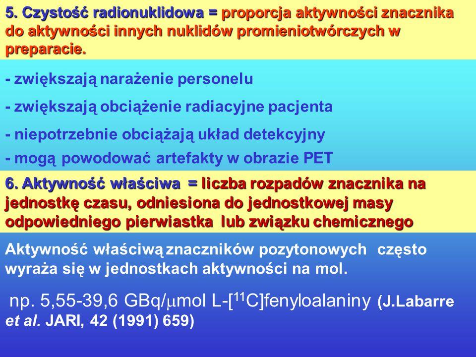 3. Czystość chemiczna = dopuszczalne stężenie śladowych niepromieniotwórczych domieszek chemicznych - substancje śladowe mogą - substancje śladowe mog