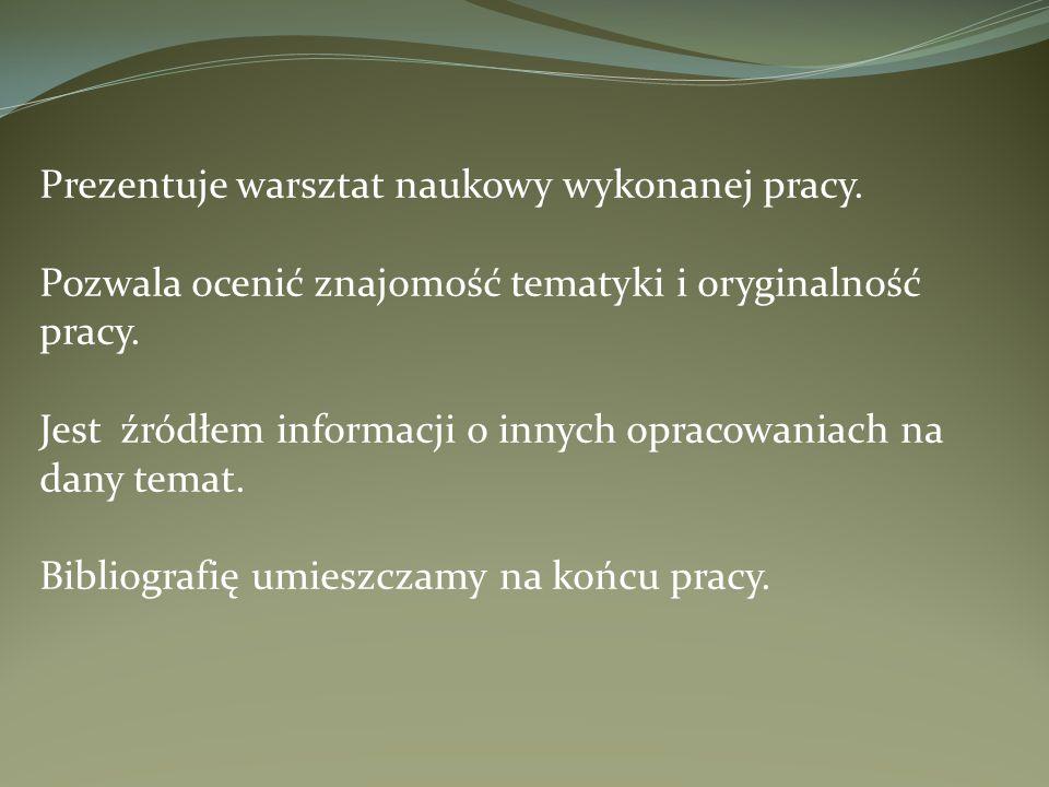 SCHEMAT OPISU Autor.Tytuł książki. Wydanie. Tom. Miejsce wydania : wydawca, Rok wydania.