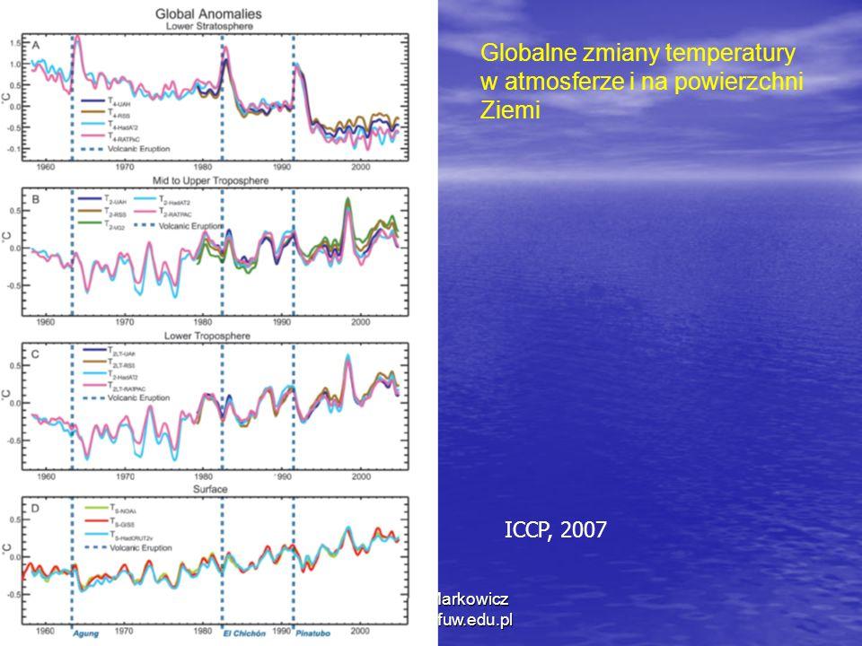 12/20/2013 Krzysztof Markowicz kmark@igf.fuw.edu.pl Globalne zmiany temperatury w atmosferze i na powierzchni Ziemi ICCP, 2007