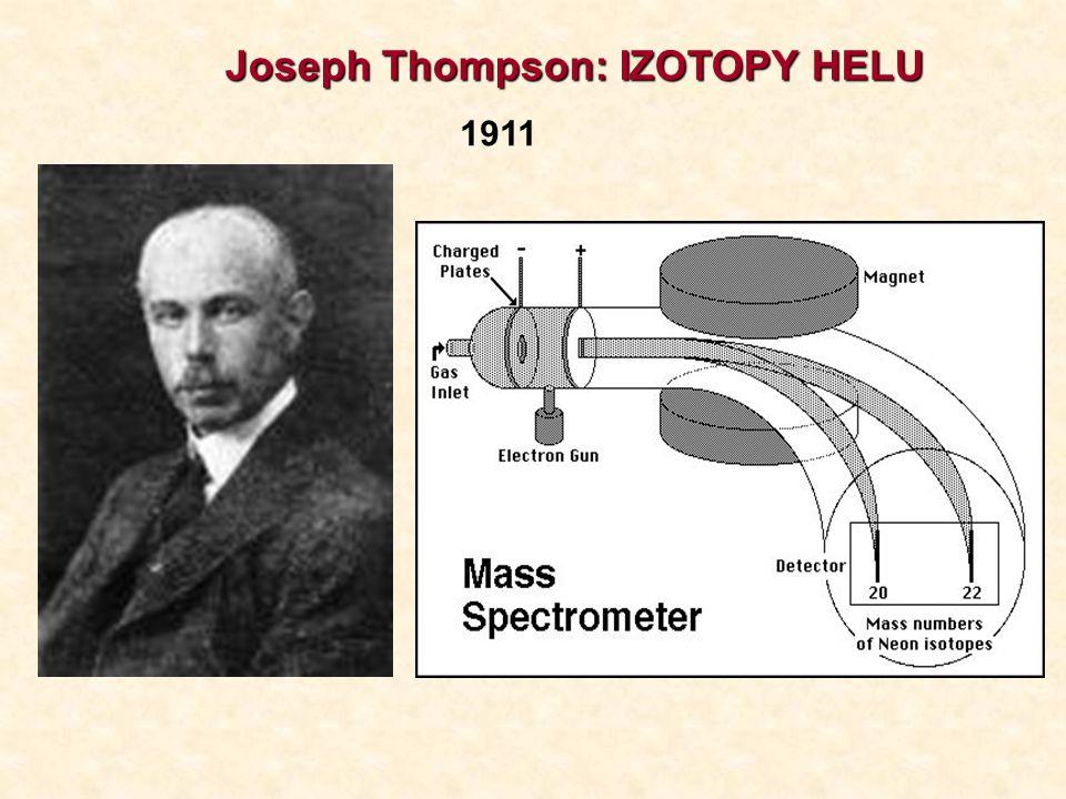 Joseph Thompson: IZOTOPY HELU 1911