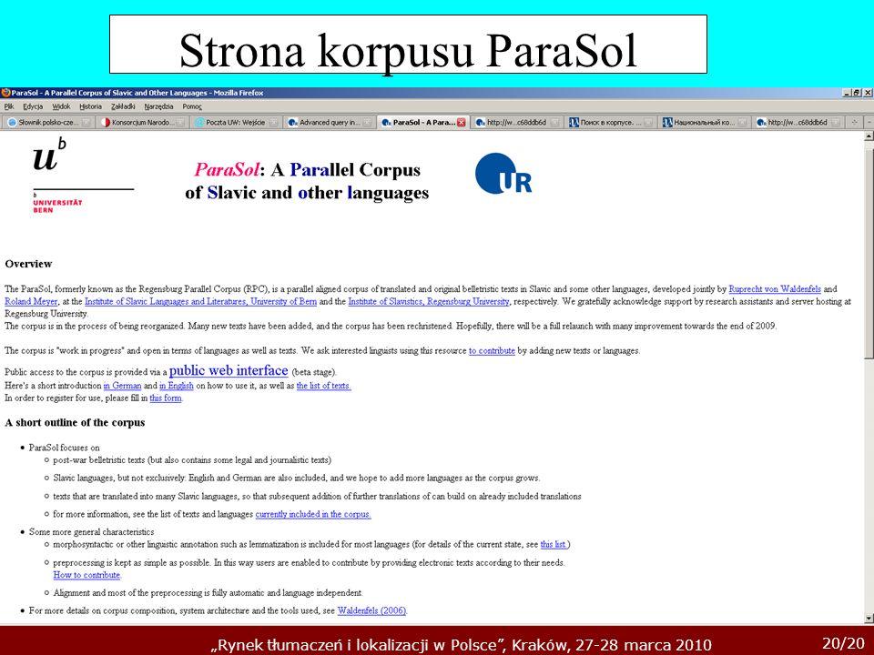 20/20 Rynek tłumaczeń i lokalizacji w Polsce, Kraków, 27-28 marca 2010 Strona korpusu ParaSol