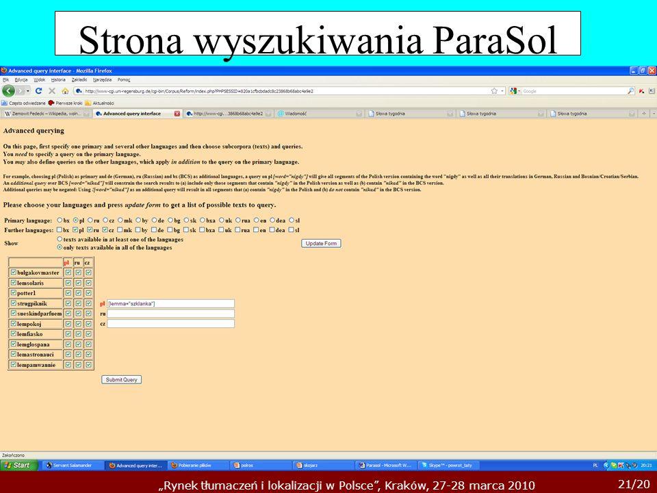 21/20 Rynek tłumaczeń i lokalizacji w Polsce, Kraków, 27-28 marca 2010 Strona wyszukiwania ParaSol