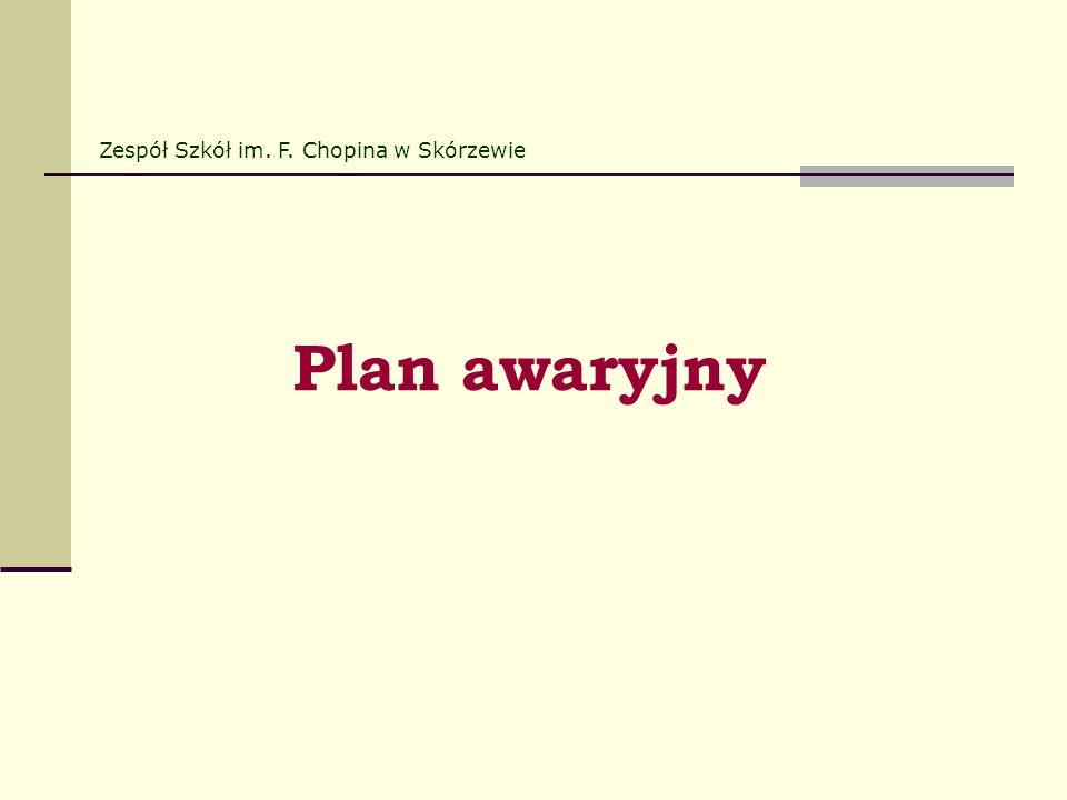 Plan awaryjny Zespół Szkół im. F. Chopina w Skórzewie