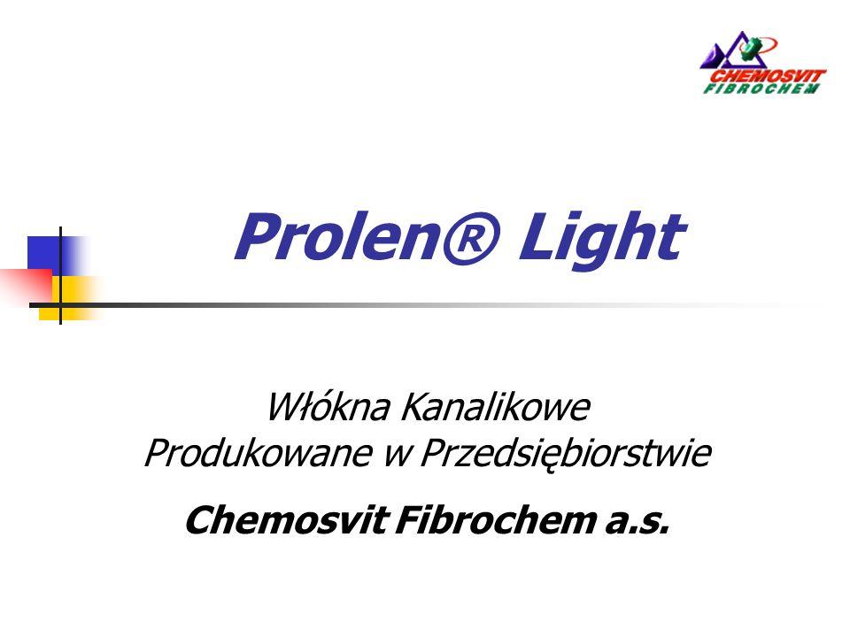 Prolen® Light Włókna Kanalikowe Produkowane w Przedsiębiorstwie Chemosvit Fibrochem a.s.