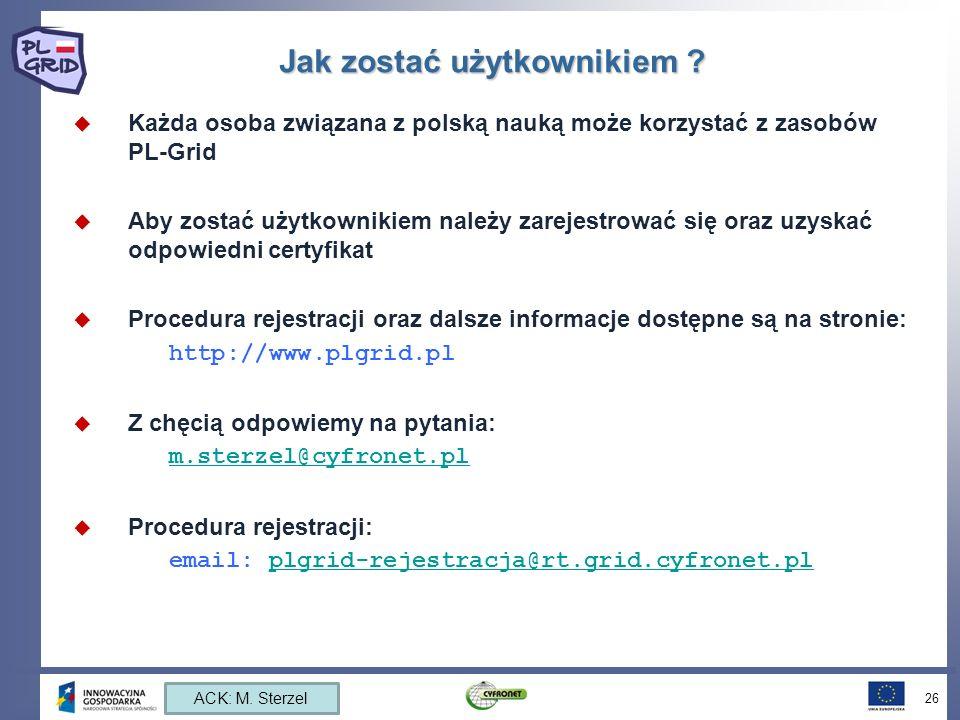 Jak zostać użytkownikiem ? Każda osoba związana z polską nauką może korzystać z zasobów PL-Grid Aby zostać użytkownikiem należy zarejestrować się oraz