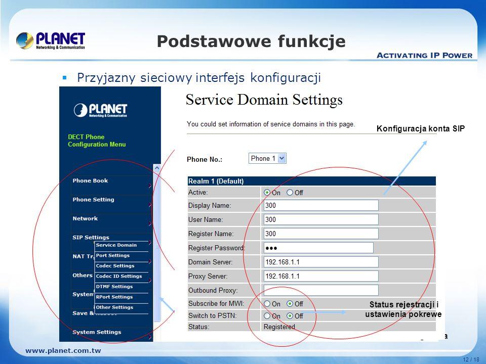 www.planet.com.tw 12 / 18 Podstawowe funkcje Przyjazny sieciowy interfejs konfiguracji Strona główna Konfiguracja Konfiguracja sieci Konfiguracja kont