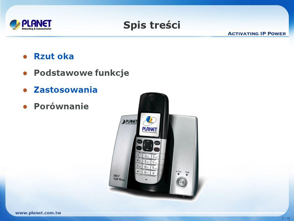 www.planet.com.tw 4 / 18 Rzut oka VIP-321 Bezprzewodowy DECT IP Interfejsy 1 x PSTN (RJ-11) 2 x RJ-45, 10/100Base-TX (LAN & WAN) DCT-101 1.8G ~1.9G MHZ GAP DECT Interfejsy 1.5 calowy kolorowy wyświetlacz LCD 3 x bateria AAA Ni-Mh akumulatorowa 7 języków interfejsu
