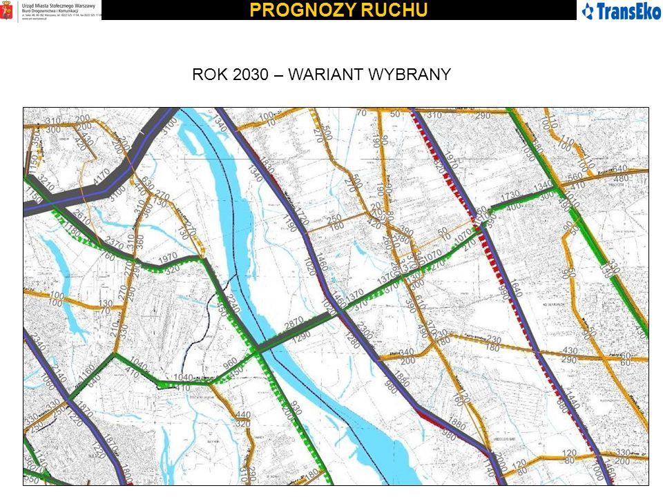 PROGNOZY RUCHU ROK 2030 – WARIANT WYBRANY