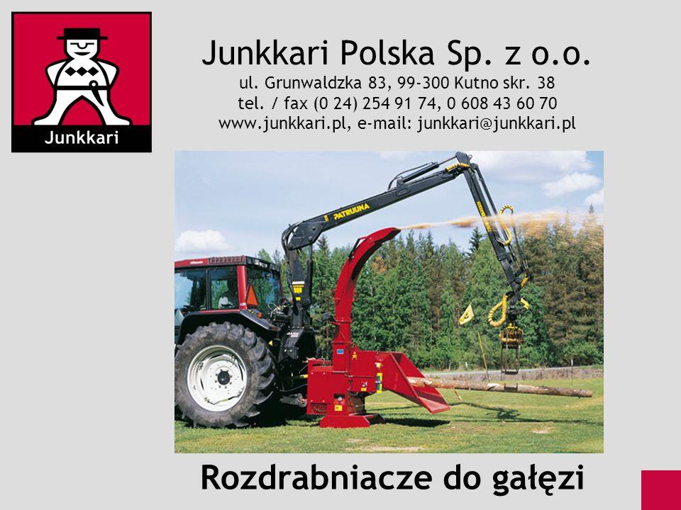 Junkkari Polska Sp. z o.o. ul. Grunwaldzka 83, 99-300 Kutno skr. 38 tel. / fax (0 24) 254 91 74, 0 608 43 60 70 www.junkkari.pl, e-mail: junkkari@junk