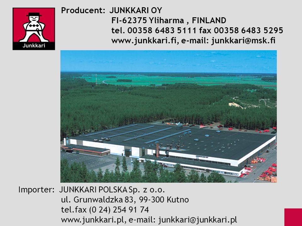 Producent: JUNKKARI OY FI-62375 Yliharma, FINLAND tel. 00358 6483 5111 fax 00358 6483 5295 www.junkkari.fi, e-mail: junkkari@msk.fi Importer: JUNKKARI