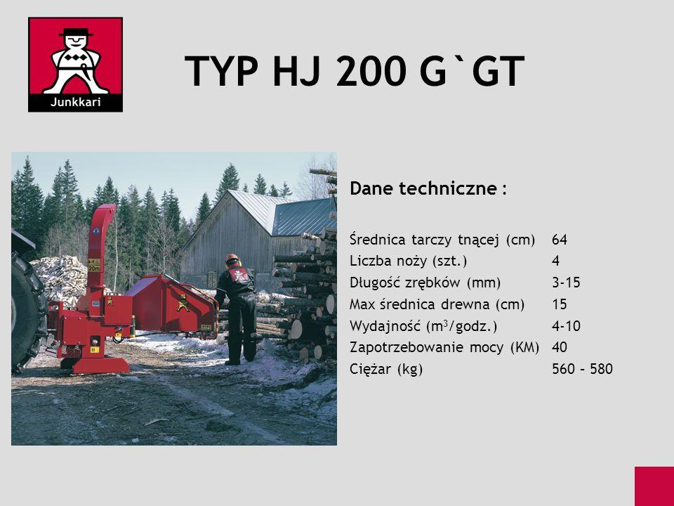 TYP HJ 200 G`GT Dane techniczne : Średnica tarczy tnącej (cm)64 Liczba noży (szt.)4 Długość zrębków (mm)3-15 Max średnica drewna (cm)15 Wydajność (m 3