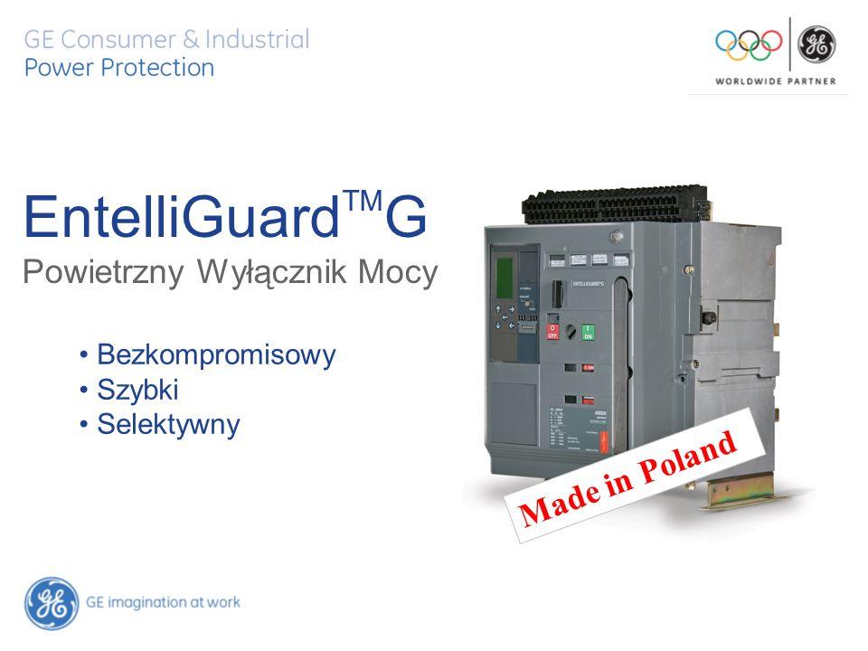 EntelliGuard TM G Powietrzny Wyłącznik Mocy Bezkompromisowy Szybki Selektywny Made in Poland