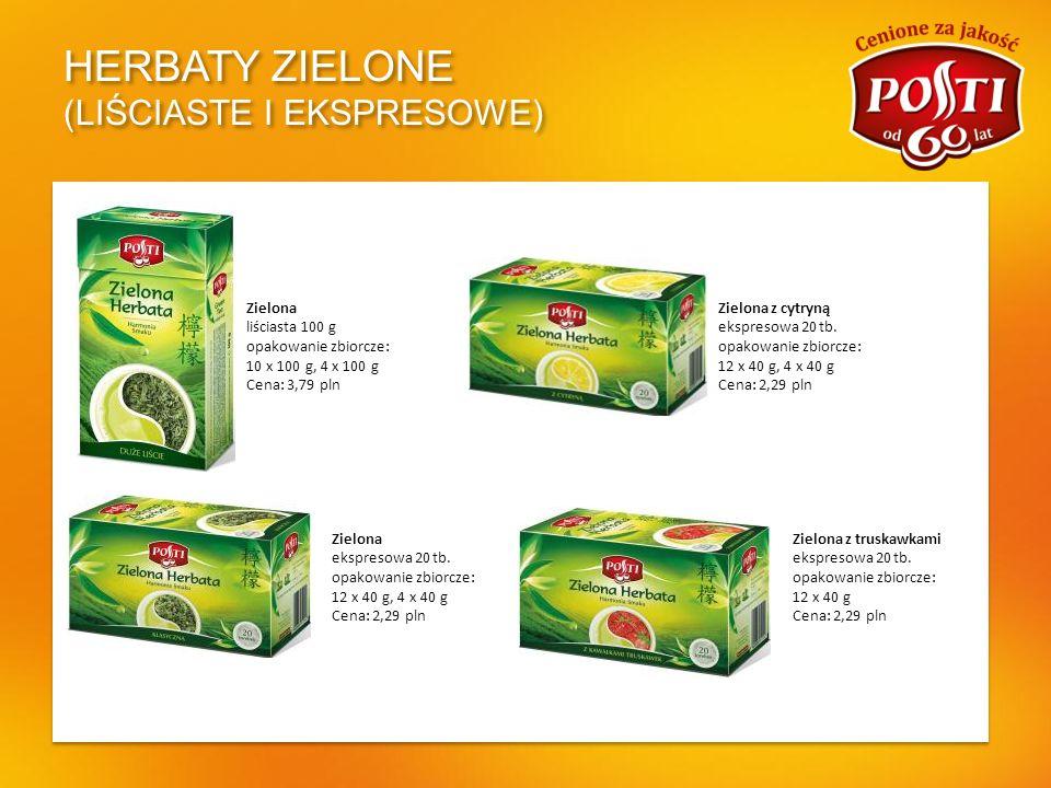 HERBATY ZIELONE (LIŚCIASTE I EKSPRESOWE) Zielona liściasta 100 g opakowanie zbiorcze: 10 x 100 g, 4 x 100 g Cena: 3,79 pln Zielona ekspresowa 20 tb. o