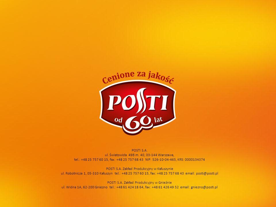 POSTI S.A. ul. Światowida 49B m. 40, 03-144 Warszawa, tel.: +48 25 757 60 15, fax: +48 25 757 68 43 NIP: 526-10-04-465, KRS: 0000134374 POSTI S.A. Zak