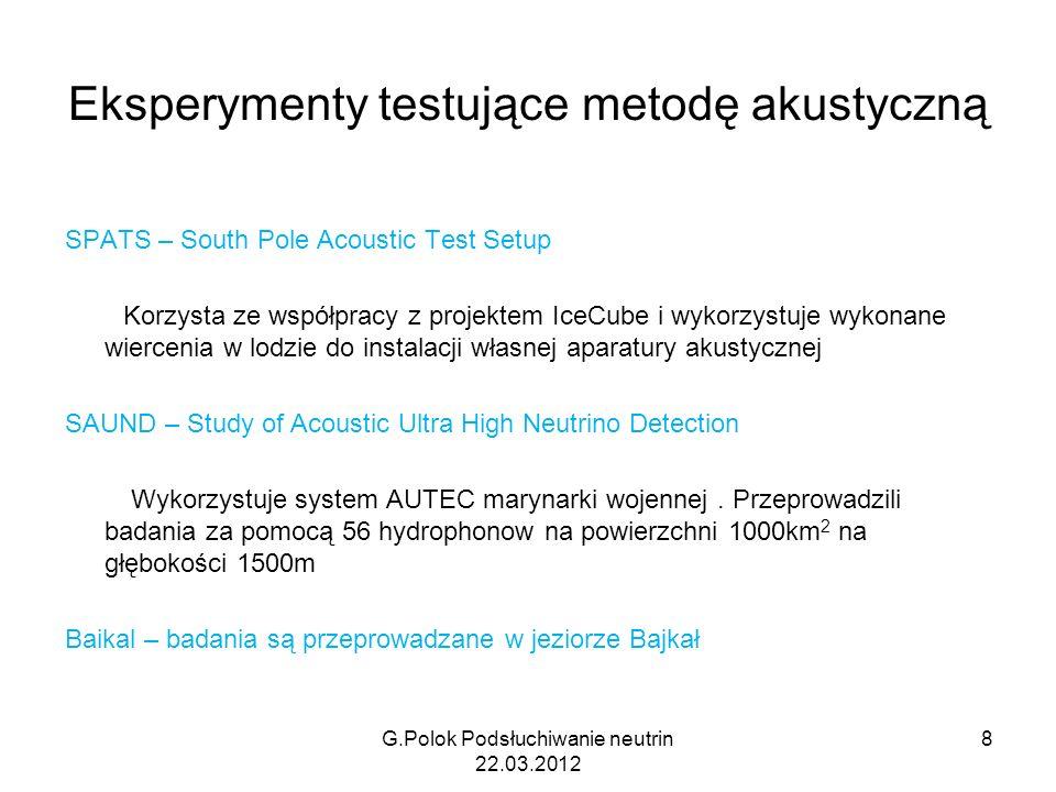 G.Polok Podsłuchiwanie neutrin 22.03.2012 29