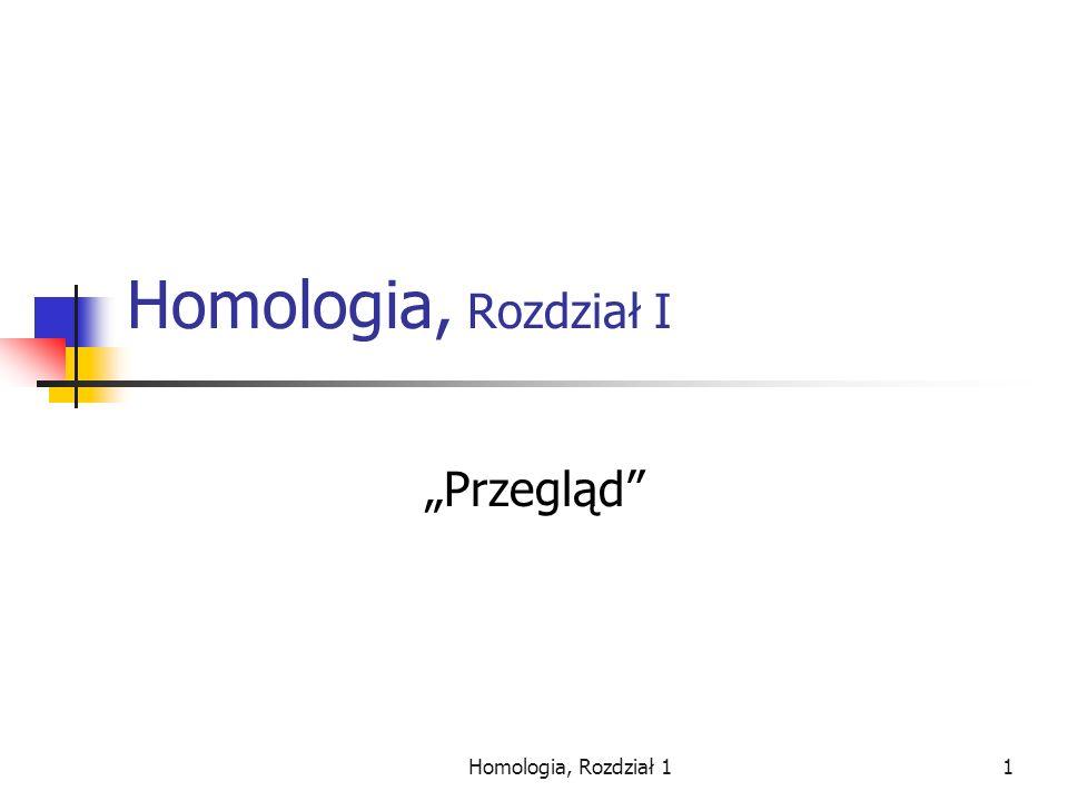 Homologia, Rozdział 12 Homologia Pozwala na podstawie lokalnych obserwacji wnioskować na temat całości, Narzędzie łączące w sobie algebrę, kombinatorykę, matematykę obliczeniową oraz topologię,