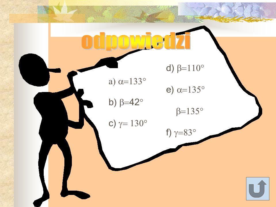 OBLICZ MIARY KĄTÓW,w, x, y, z, a, b, c, d, k, l, m. g.g. h.h. i. 120 55 135 100 70