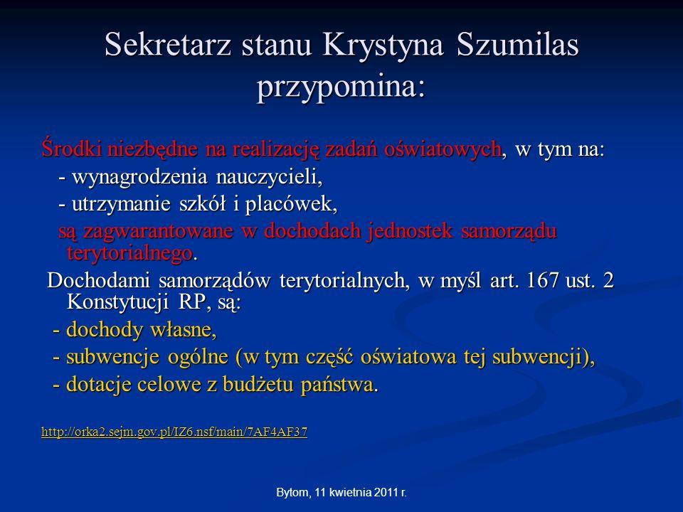Bytom, 11 kwietnia 2011 r. Środki niezbędne na realizację zadań oświatowych, w tym na: - wynagrodzenia nauczycieli, - wynagrodzenia nauczycieli, - utr