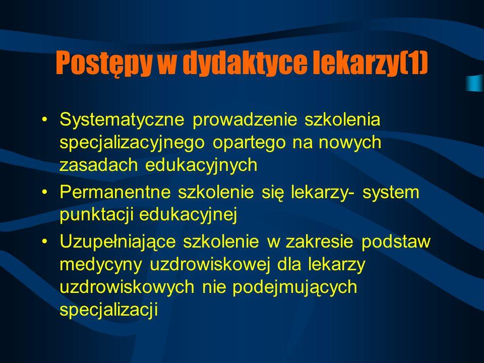 Postępy w polskiej medycynie uzdrowiskowej(1) Nowe metody balneologiczne i fizykoterapeutyczne mające podstawy naukowe Usprawnienie i unowocześnienie