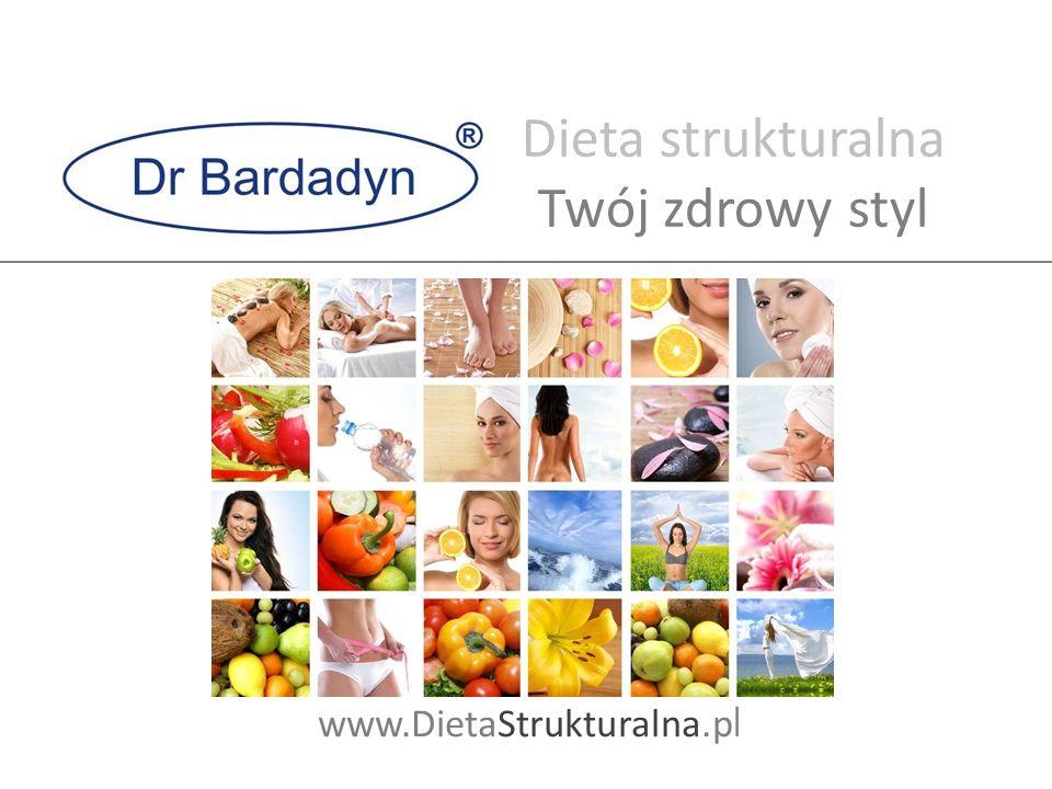 Dieta strukturalna Twój zdrowy styl www.DietaStrukturalna.p l