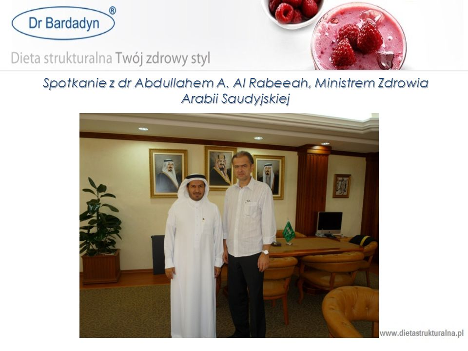 Spotkanie z dr Abdullahem A. Al Rabeeah, Ministrem Zdrowia Arabii Saudyjskiej
