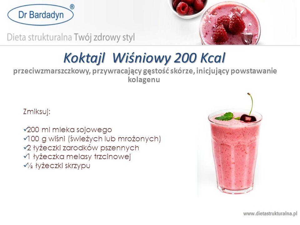 Koktajl Wiśniowy 200 Kcal Koktajl Wiśniowy 200 Kcal przeciwzmarszczkowy, przywracający gęstość skórze, inicjujący powstawanie kolagenu Zmiksuj: 200 ml