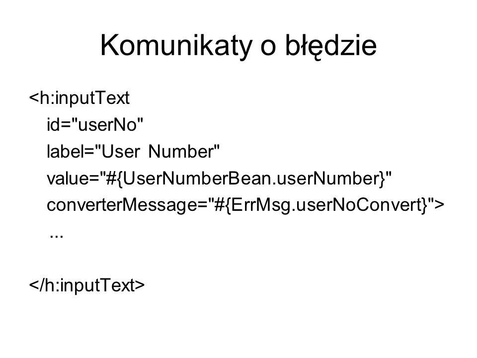 Komunikaty o błędzie <h:inputText id=