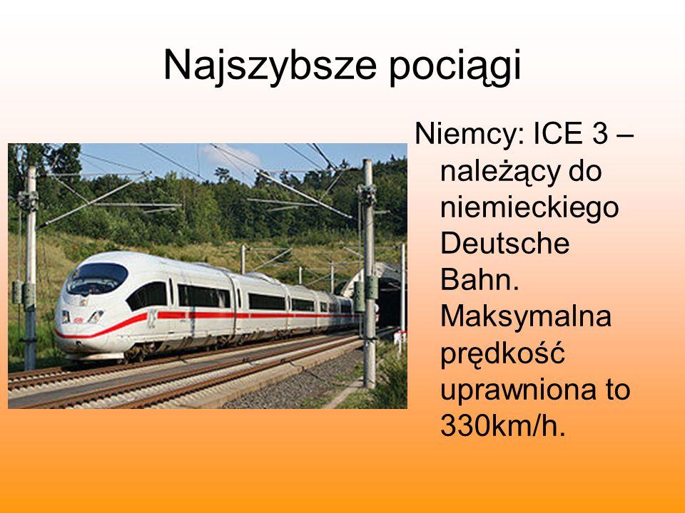 Najszybsze pociągi Niemcy: ICE 3 – należący do niemieckiego Deutsche Bahn. Maksymalna prędkość uprawniona to 330km/h.