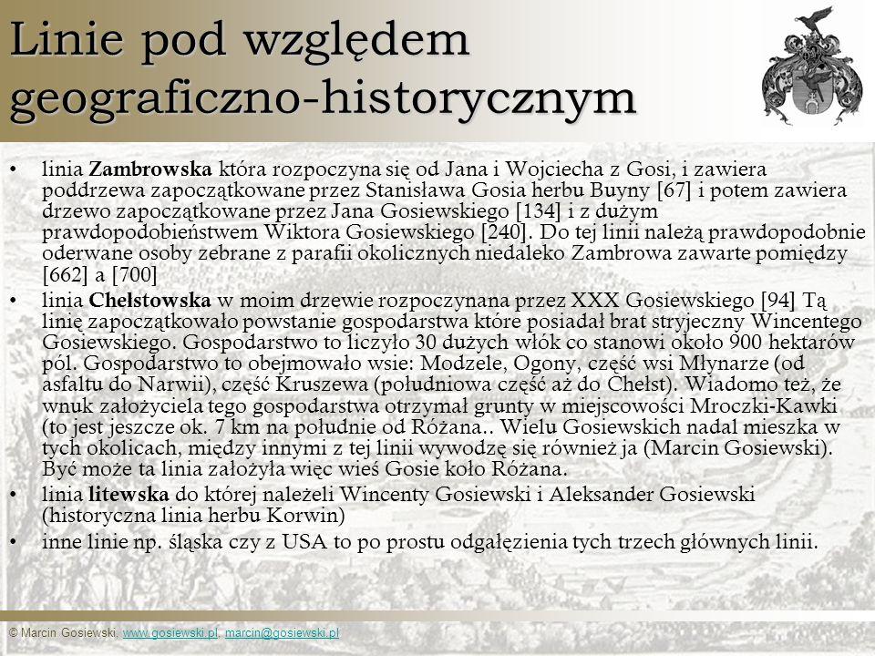 © Marcin Gosiewski, www.gosiewski.pl, marcin@gosiewski.plwww.gosiewski.plmarcin@gosiewski.pl Linie pod względem geograficzno-historycznym linia Zambro