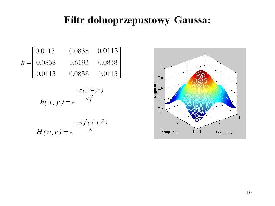 10 Filtr dolnoprzepustowy Gaussa: