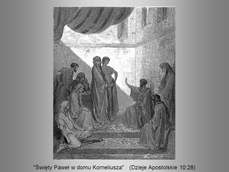 Święty Paweł w domu Korneliusza (Dzieje Apostolskie 10:28)
