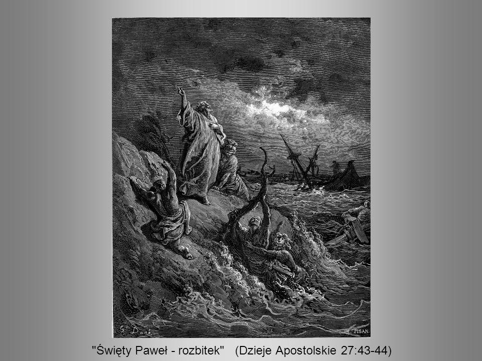 Święty Paweł - rozbitek (Dzieje Apostolskie 27:43-44)