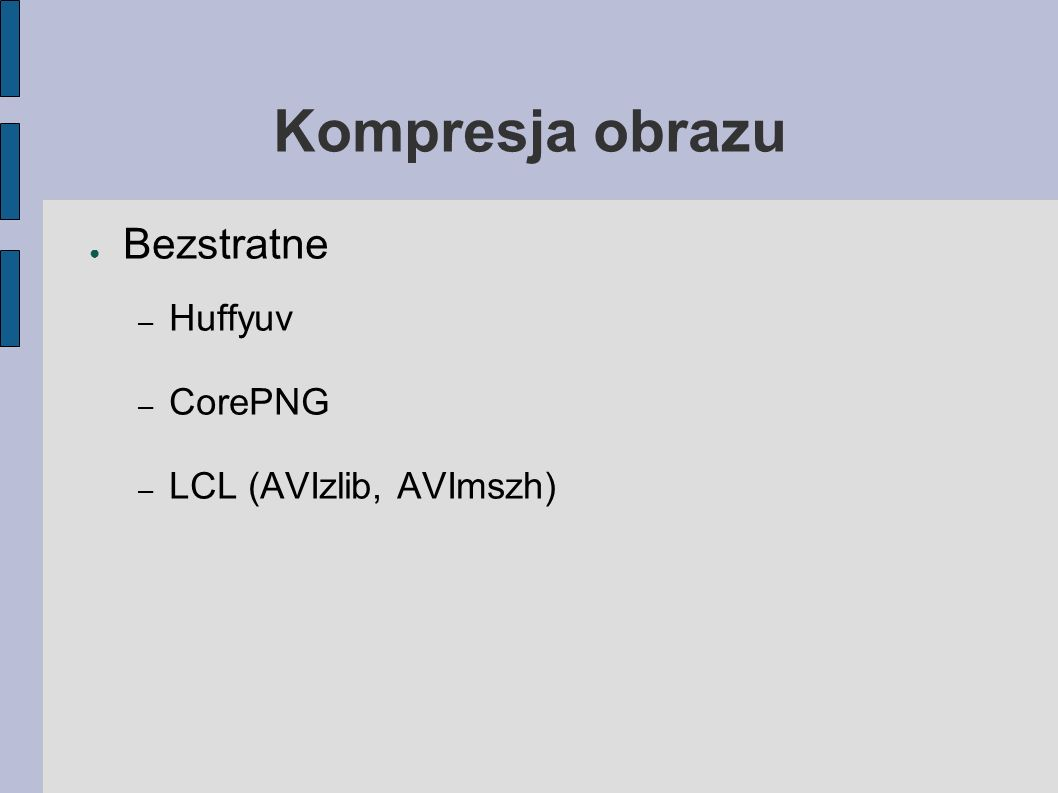 Porównanie CBR ~128kbps 640 x 336 (ok 8h/cd z dźwiękiem Vorbis 64kbps) DivX5.1.1 MPEG-2 ffmpeg Windows Media 9 Wavelet 2000 XviD8.7.2003 Original (HuffYuv ffmpeg) MPEG-1 ffmpeg(28.8.2003) Theora ffmpeg