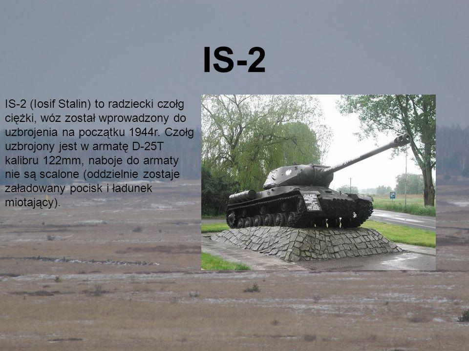 IS-2 IS-2 (Iosif Stalin) to radziecki czołg ciężki, wóz został wprowadzony do uzbrojenia na początku 1944r. Czołg uzbrojony jest w armatę D-25T kalibr