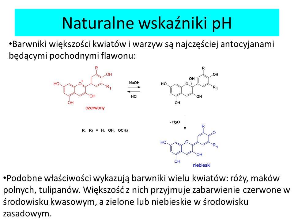 Naturalne wskaźniki pH Barwniki większości kwiatów i warzyw są najczęściej antocyjanami będącymi pochodnymi flawonu: Podobne właściwości wykazują barw