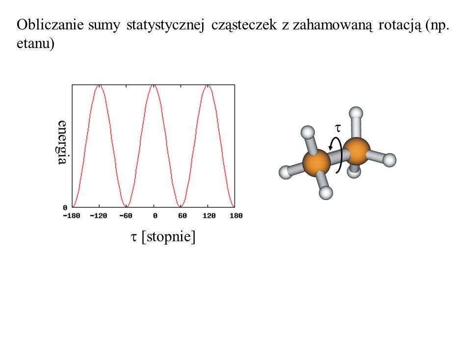 Obliczanie sumy statystycznej cząsteczek z zahamowaną rotacją (np. etanu) [stopnie] energia