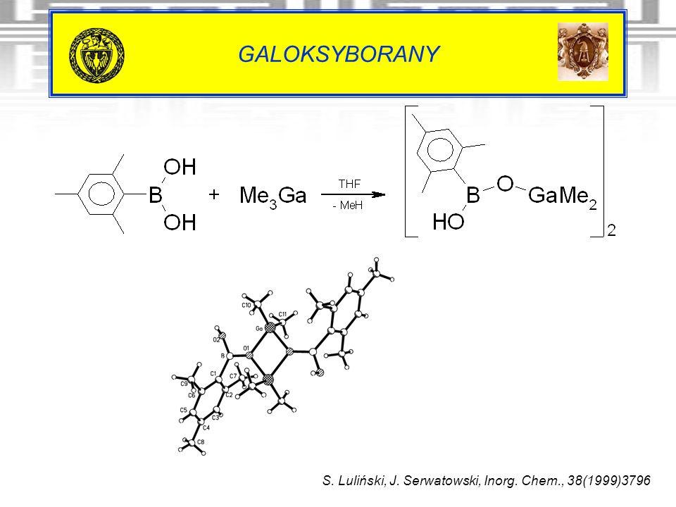 GALOKSYBORANY S. Luliński, J. Serwatowski, Inorg. Chem., 38(1999)3796