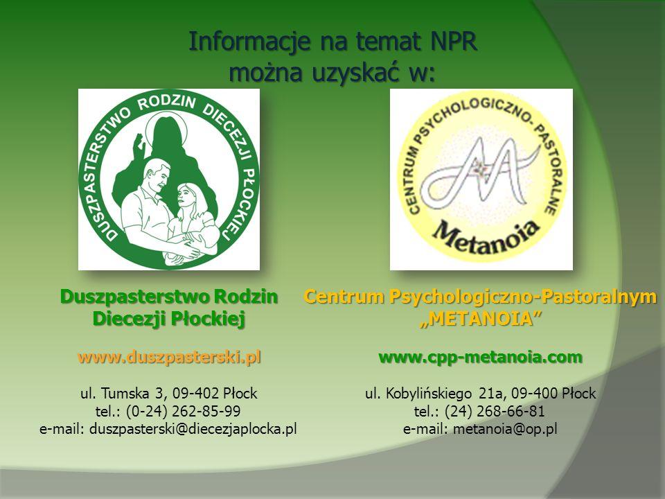 Informacje na temat NPR można uzyskać w: Duszpasterstwo Rodzin Diecezji Płockiej www.duszpasterski.pl ul. Tumska 3, 09-402 Płock tel.: (0-24) 262-85-9
