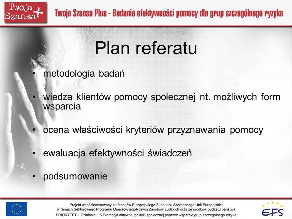 Plan referatu metodologia badań wiedza klientów pomocy społecznej nt.