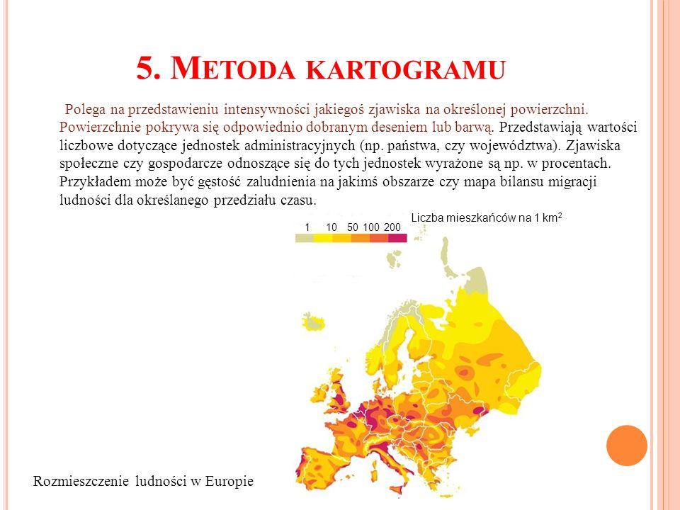 5. M ETODA KARTOGRAMU Polega na przedstawieniu intensywności jakiegoś zjawiska na określonej powierzchni. Powierzchnie pokrywa się odpowiednio dobrany