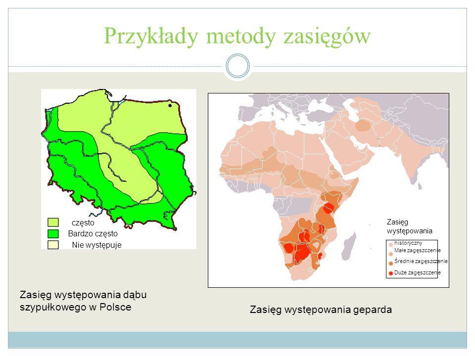Przykłady metody zasięgów często Bardzo często Nie występuje Zasięg występowania dąbu szypułkowego w Polsce Zasięg występowania historyczny Małe zagęs