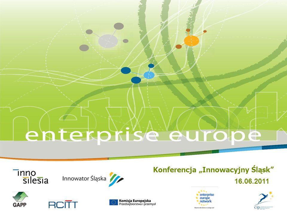 Konferencja Innowacyjny Śląsk 16.06.2011 Enterprise Europe Network (EEN) istnieje od 1 stycznia 2008r.